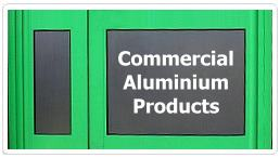 Commercial Aluminium Products